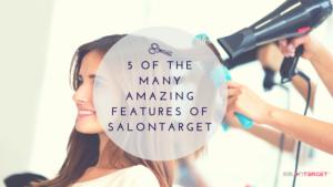 5 best salon target features